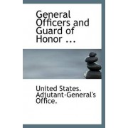 General Officers and Guard of Honor ... by Unit States Adjutant-General's Office