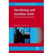 Machining and Machine-Tools by J. Paulo Davim