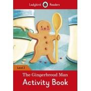 The Gingerbread Man Activity Book - Ladybird Readers Level 2