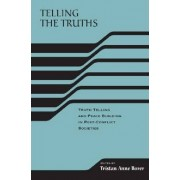 Telling the Truths by Tristan Anne Borer
