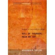Roll of Thunder, Hear My Cry by Mildred D Taylor