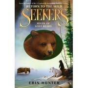 River of Lost Bears by Erin Hunter