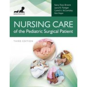 Nursing Care Of The Pediatric Surgical Patient by Nancy Tcakz Browne