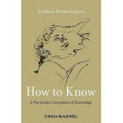 How to Know by Stephen Hetherington