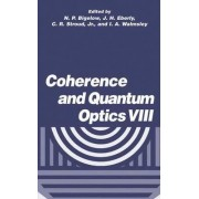 Coherence and Quantum Optics: No. 8 by N.P. Bigelow