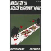 Harrington on Modern Tournament Poker by Dan Harrington