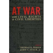 At War with Civil Rights and Liberties by John F. Stack