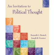 An Invitation to Political Thought by Joseph R. Fornieri