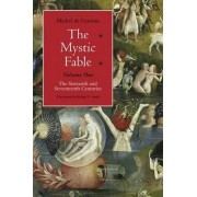 The Mystic Fable by Michel de Certeau