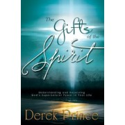 The Gifts of the Spirit by D. Prince