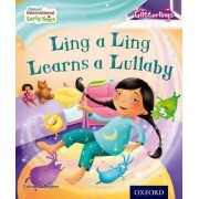 Oxford International Early Years: The Glitterlings: Ling a Ling Learns a Lullaby (Storybook 5) by Eithne Gallagher