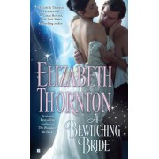 A Bewitching Bride by Elizabeth Thornton