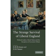 The Strange Survival of Liberal England by E. H. H. Green