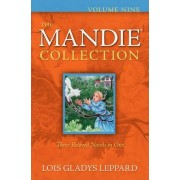 The Mandie Collection: v. 9, bks. 33-35 by Lois Gladys Leppard