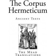 The Corpus Hermeticum by Unknown