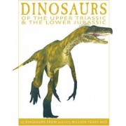 Dinosaurs of the Upper Triassic and the Lower Jurassic by David West