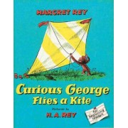 Curious George Flies a Kite by H A Rey