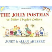 Allan Ahlberg The Jolly Postman: Or Other People's Letters