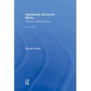 Handmade Electronic Music by Nicolas Collins