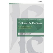 Hallowed be Thy Name by Jason Goroncy