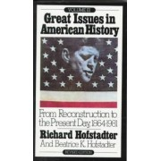 Great Issues in American History by Richard Hofstadter