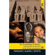 Psychology of Blacks by Thomas A. Parham