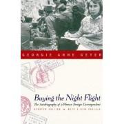 Buying the Night Flight by Georgie Anne Geyer