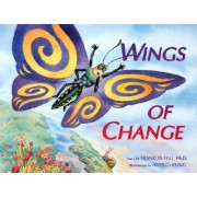 Wings of Change by Franklin Hill