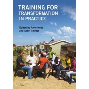 Training for Transformation in Practice by Anne Hope