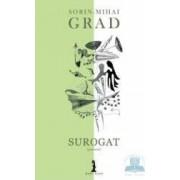 Surogat - Sorin-Mihai Grad