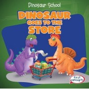 Dinosaur Goes to the Store