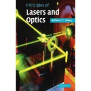 Principles of Lasers and Optics by William S. C. Chang