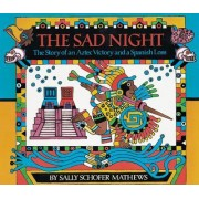 The Sad Night by Sally Schofer Mathews