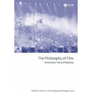 The Philosophy of Film by Thomas E. Wartenberg
