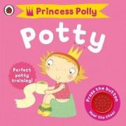Princess Polly's Potty by Andrea Pinnington