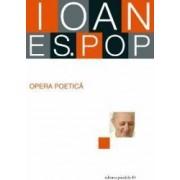 Opera poetica - Ioan ES. Pop