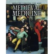 Medieval Medicine by Nicola Barber