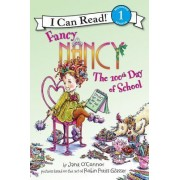Fancy Nancy: The 100th Day of School by Jane O'Connor
