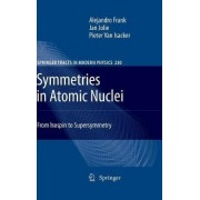 Symmetries in Atomic Nuclei by A. Frank