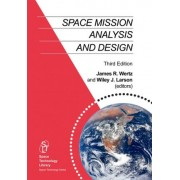 Space Mission Analysis and Design 1999 by James R. Wertz