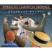 America's Champion Swimmer by Terry Widener