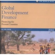 Global Development Finance Financing the Poorest Countries 2002 by World Bank