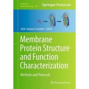 Membrane Protein Structure and Function Characterization by Jean-jacques Lacapere