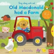 Sing Along with Me! Old Macdonald Had a Farm by Nosy Crow