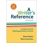 A Writer's Reference with Resources for Multilingual Writers and ESL with 2016 MLA Update by University Diana Hacker