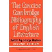 Concise Cambridge Bibliography of English Literature, 1600-1950 by George Watson