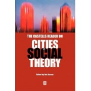 The Castells Reader on Cities by Ida Susser