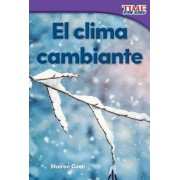 El Clima Cambiante (Changing Weather) (Spanish Version) (Foundations)