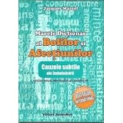 Marele Dictionar Al Bolilor Si Afectiunilor Ed.2 - Jacques Martel