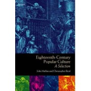 Eighteenth-Century Popular Culture by John Mullan